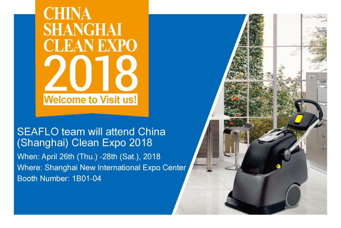 SEAFLO team will attend China (Shanghai) Clean Expo 2018
